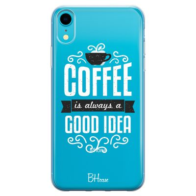 Coffee Is Good Idea iPhone XR Tok