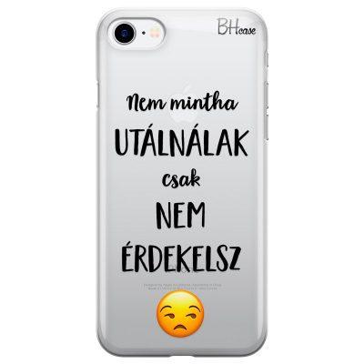 Nem Mintha Utálnálak iPhone 7/8 Tok