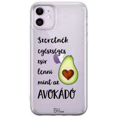 Szeretnék Lenni Avokádó iPhone 11 Tok