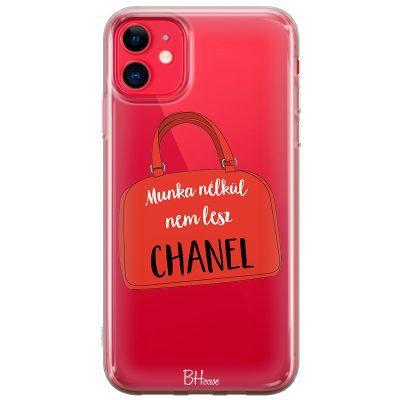 Munka Nélkül Nem Lesz Chanel iPhone 11 Tok