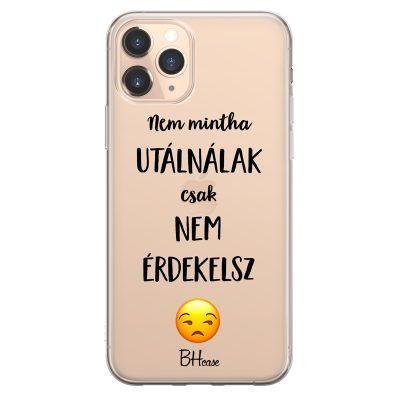 Nem Mintha Utálnálak iPhone 11 Pro Tok