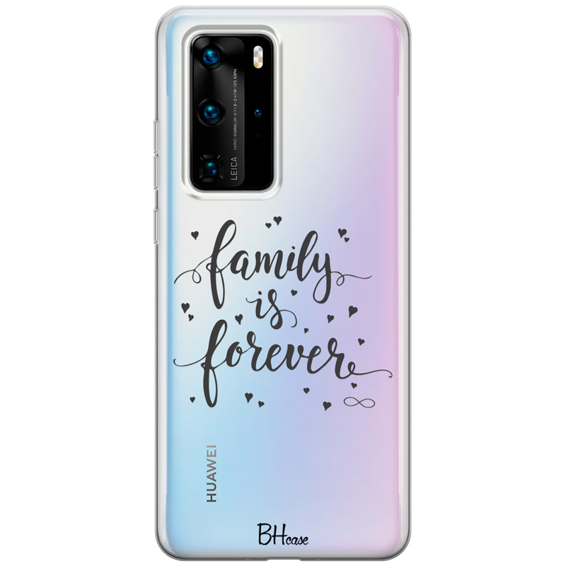 Family Is Forever Huawei P40 Pro tok
